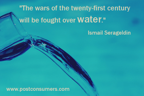 Quotes About Water Classy Wars Of Water Our Favorite Water Conservation Quotes  Postconsumers