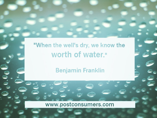 Ben Franklin On The Worth Of Water Our Favorite Water Conservation Stunning Water Quotes
