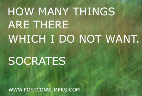 Things You Do Not Want Our Favorite Consumerism Quotes Postconsumers