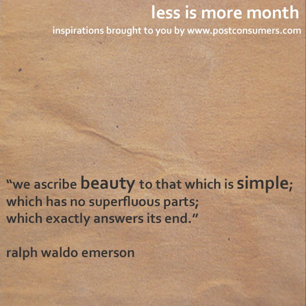 Less Is More Quotes Simple Beauty Postconsumers