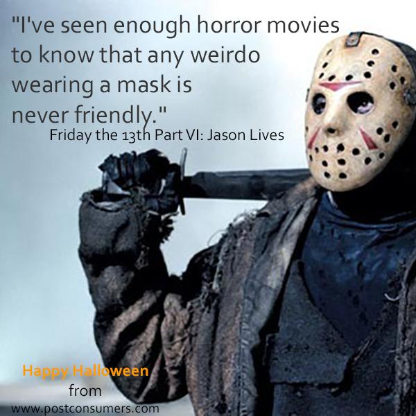 Halloween Jason Mask Cartoon.Favorite Halloween Quotes Men In Masks Postconsumers
