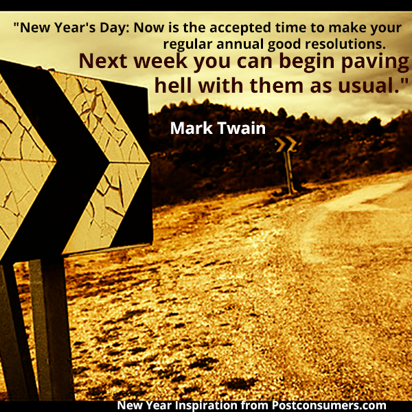 Inspirational Day Quotes: New Year's Inspiration Quotes: Paving The Road To Hell