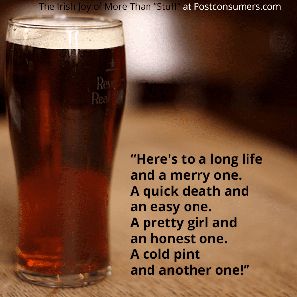 Favorite Irish Sayings And Quotes A Cold Pint Postconsumers Mesmerizing Favorite Sayings About Life