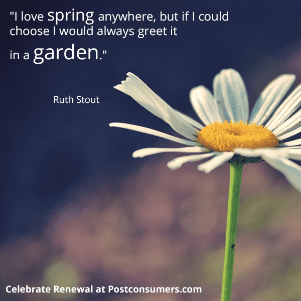 Favorite Spring Quotes: Greet It In A Garden
