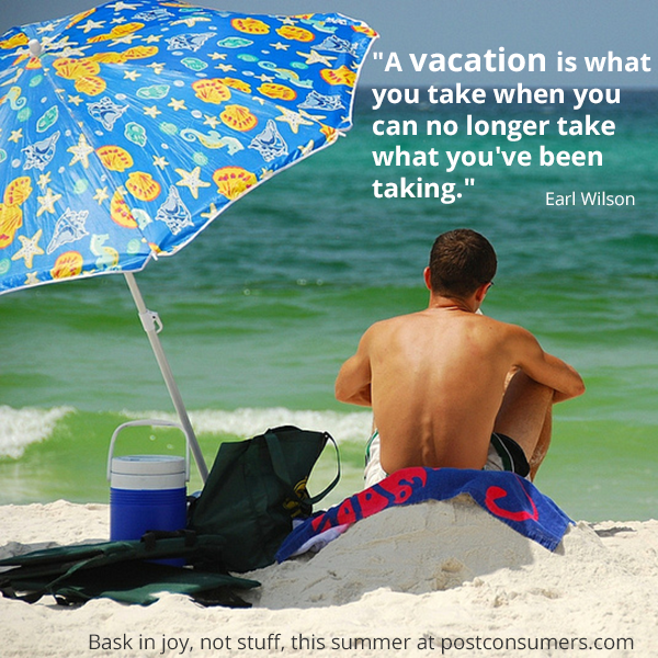 Favorite Summer Quotes Take Vacation Often