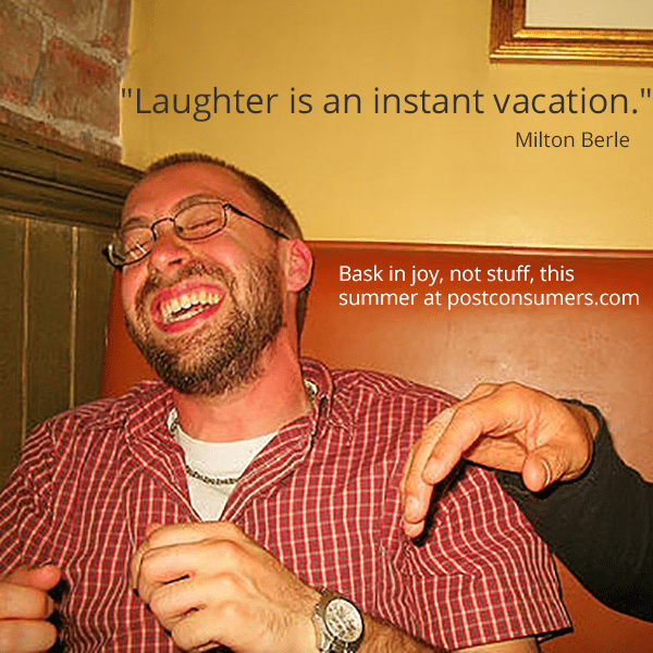 Favorite Summer Quotes The Vacation Of Laughter Postconsumers