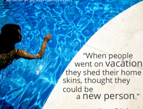 Favorite Summer Quotes: Be a New Person on Vacation