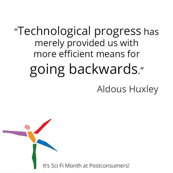 Quotes About Progress Entrancing Favorite Scifi Quotes Backwards Progress  Postconsumers