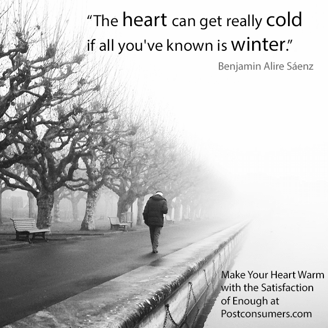 Favorite Winter Quotes: Cold Hearts Long Winters - Postconsumers